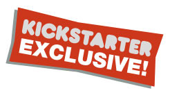 Kickstarter – Why exclusives?